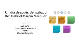 """Copy of """"Un día después del sábado"""" de Gabriel García Márquez"""