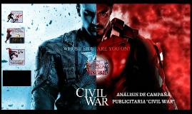 """ANALISIS DE CAMPAÑA PUBLICITARIA """"CIVIL WAR"""""""