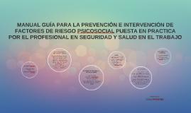 MANUAL GUÍA PARA LA PREVENCIÓN E INTERVENCIÓN DE FACTORES DE
