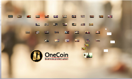 Copy of Copy of [ENGLISH] OneCoin Official Presentation