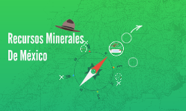 Recursos Minerales De México