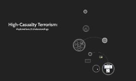 High-Casualty Terrorism