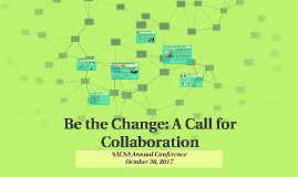 Be the Change: A Call for Collaboration