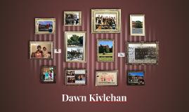 Copy of Dawn Kivlehan