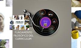 FUNDAMENTO FILOSÓFICO DEL CURRICULUM