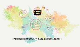 Fenomenología y Existencialismo