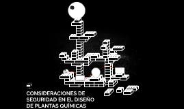 CONSIDERACIONES DE SEGURIDAD EN EL DISEÑO DE PLANTAS QUÍMICA