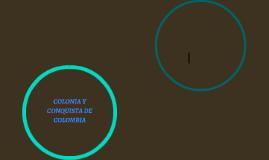 colonia y conquista de colombia
