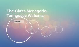 The Glass Menagerie-