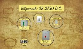 Gilgamesh: SS 2210 B.C.