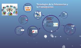 Copy of Tecnologias de la Informacion y la Comunicacion