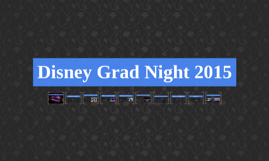 Disney Grad Night 2015