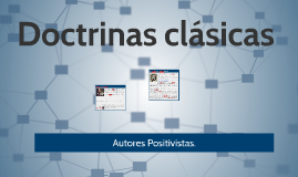 Doctrinas Clásicas 3 Positivistas