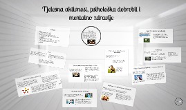 Copy of Tjelesna aktivnost, psihološka dobrobit i mentalno zdravlje