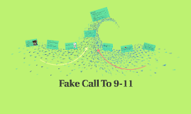 Fake 9-11 Call