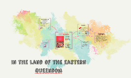In the land of the eastern queendom