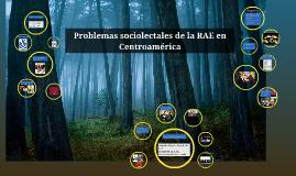 Problemas sociolectales de la RAE en Centroamérica