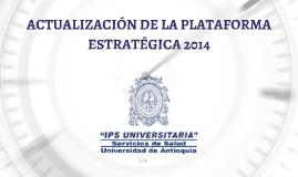 ACTUALIZACIÓN DE LA PLATAFORMA ESTRATÉGICA