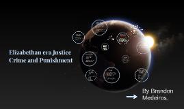 Elizabethan era; Justice