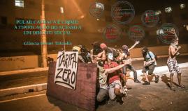 PULAR CATRACA É CRIME: A TIPIFICAÇÃO DO ACESSO A UM DIREITO SOCIAL