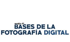Bases de la Fotografía Digital