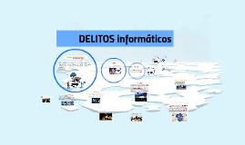 Copy of Copy of delitos informaticos