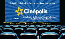 Copy of Cinépolis México: Una estrategia de innovación