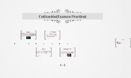 Cotizacion(Examen Practico)
