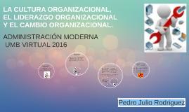 La Cultura Organizacional, El Liderazgo Organizacional Y El