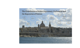 The Constitution of Malta: Supremacy, Parliament and the Sep