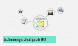 Les 5 mensonges climatiques de 2014