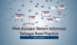 Web Asosiasi Sistem Informasi Sebagai Base Practice