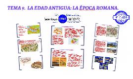 TEMA 9. LA EDAD ANTIGUA: LA ÉPOCA ROMANA