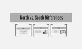 North vs. South Differences