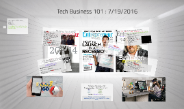 Tech Business 101 : 7/19/2016