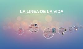 Copy of LA LINEA DE LA VIDA