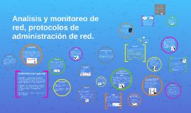 Analisis y monitoreo, protocolos de administración de red