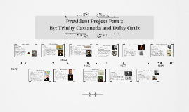 President Project Part 2