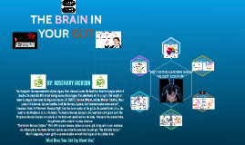 Copy of THE BRAIN IN YOUR GUT