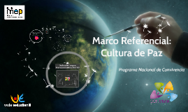 4. Marco Referencial Cultura de Paz