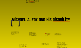 Copy of Michael J. Fox and His Disability