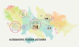 Alternative feeding methods