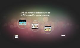 Análisis histórico del concepto de N.E.E; evolución y estatu