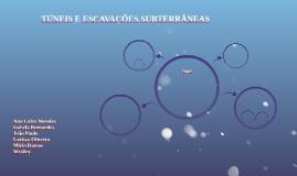 TÚNEIS E ESCAVAÇÕES SUBTERRÂNEAS