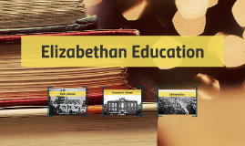 Elizabethan Education