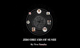 JIRO'S DREAMS OF SUSHI