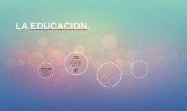 LA EDUCACION.