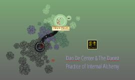 Dao De Center & The Daoist Practice of Internal Alchemy