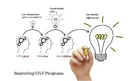 Improving VIST Programs