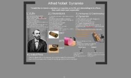 Alfred Nobel: Dynamite